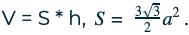 V = S * h, S= 332a2.
